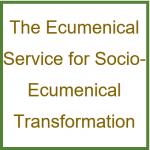 Ecumenical Service for Socio-Ecumenical Transformation